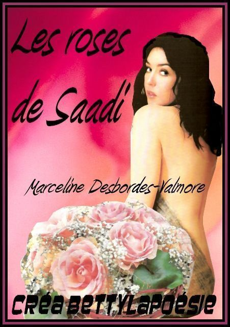 Les roses de Saadi de MARCELINE DESBORDES-VALMORE