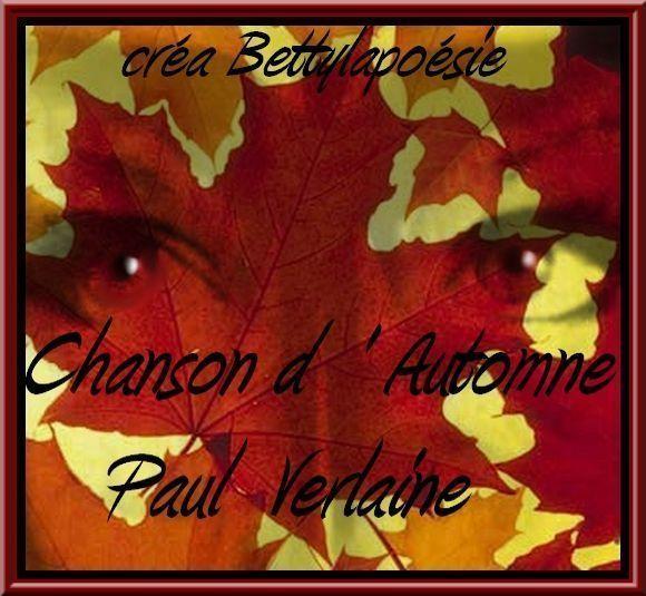 Chanson d' Automne  de  PAUL VERLAINE